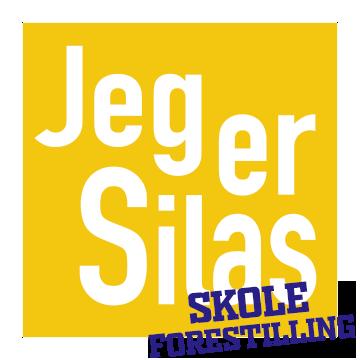 Jeg er Silas - skoleforestilling