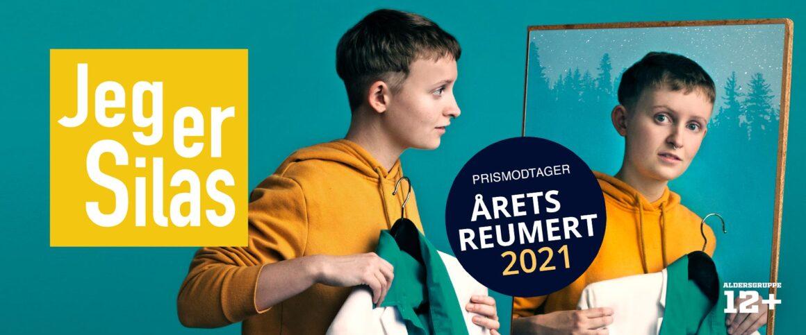 Jeg er Silas - modtager af Reumert for Årets Børne-/Ungdomsforestilling 2021